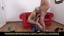 LAS FOLLADORAS - Big ass blonde gets to bang ra...