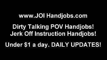 Jerk Off Instructions and POV Handjob Vids